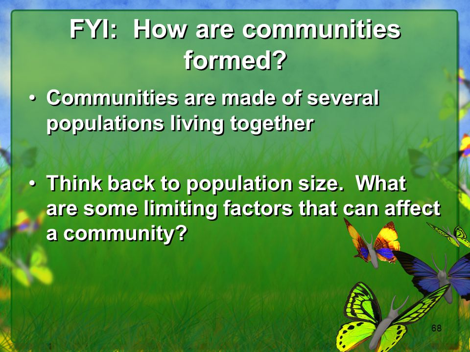 FYI: How are communities formed
