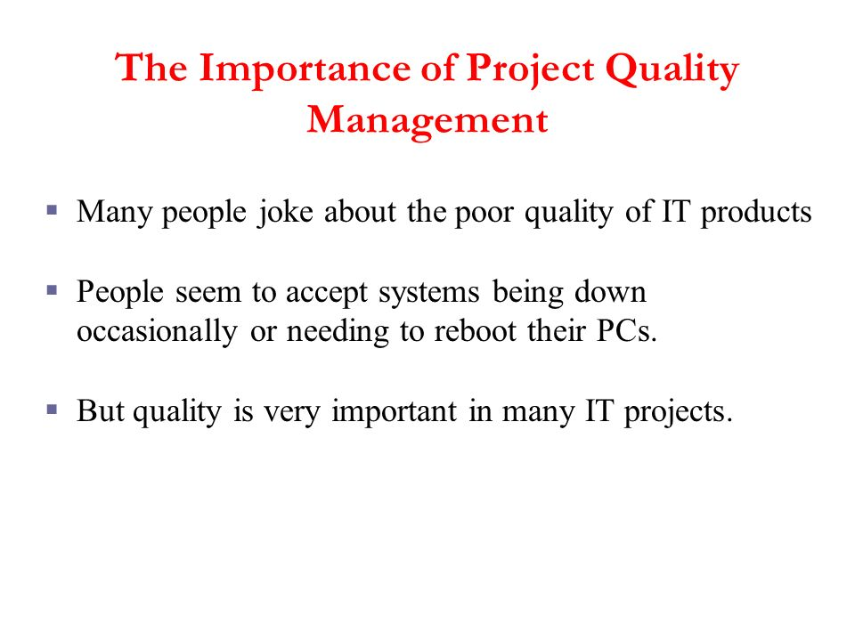 The Importance of Project Quality Management
