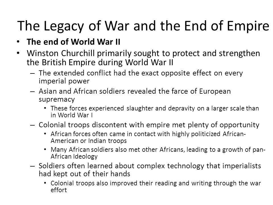 The Legacy of War and the End of Empire