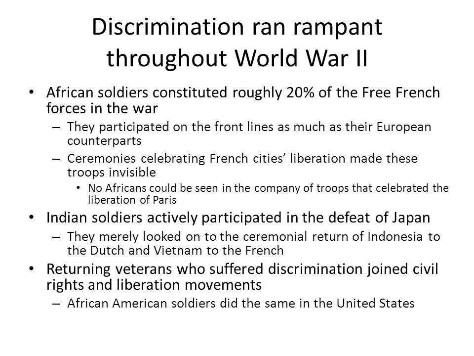 Discrimination ran rampant throughout World War II
