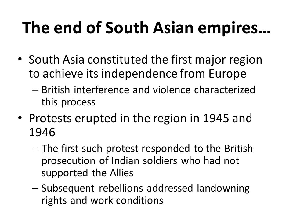 The end of South Asian empires…