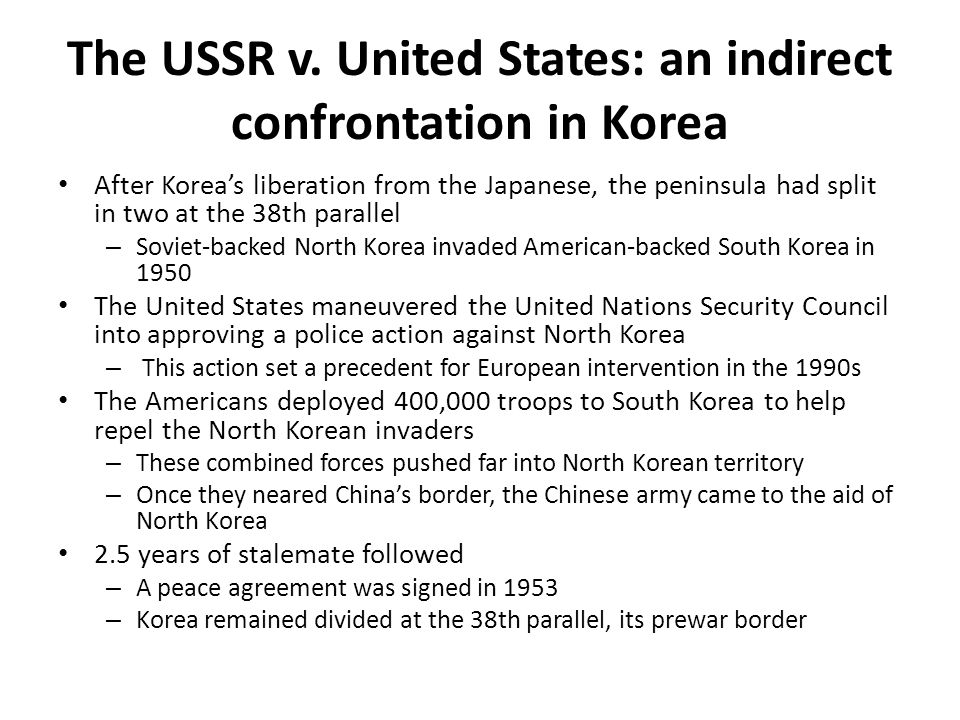 The USSR v. United States: an indirect confrontation in Korea