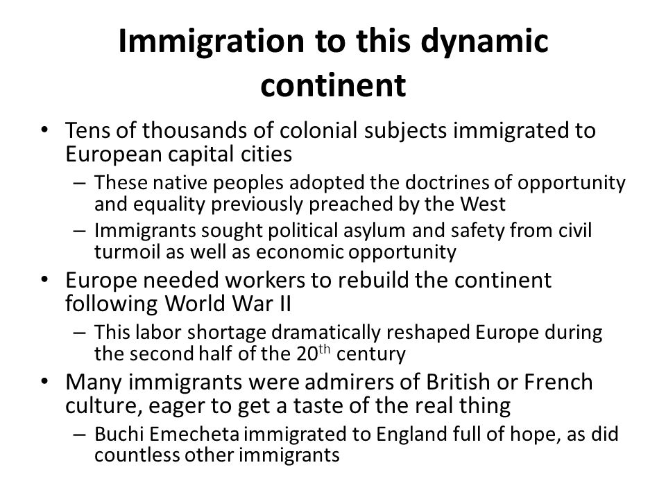 Immigration to this dynamic continent