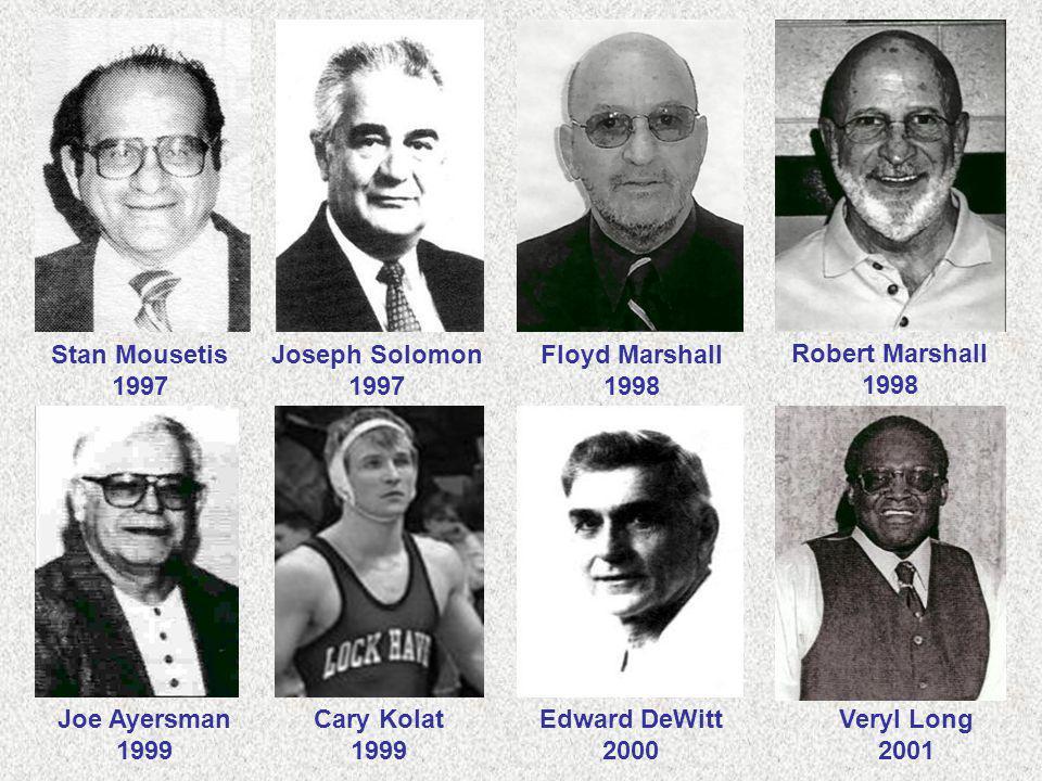 Stan Mousetis 1997. Joseph Solomon. 1997. Floyd Marshall. 1998. Robert Marshall. 1998. Joe Ayersman.