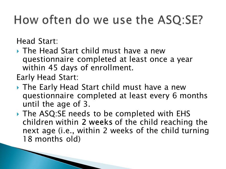 How often do we use the ASQ:SE
