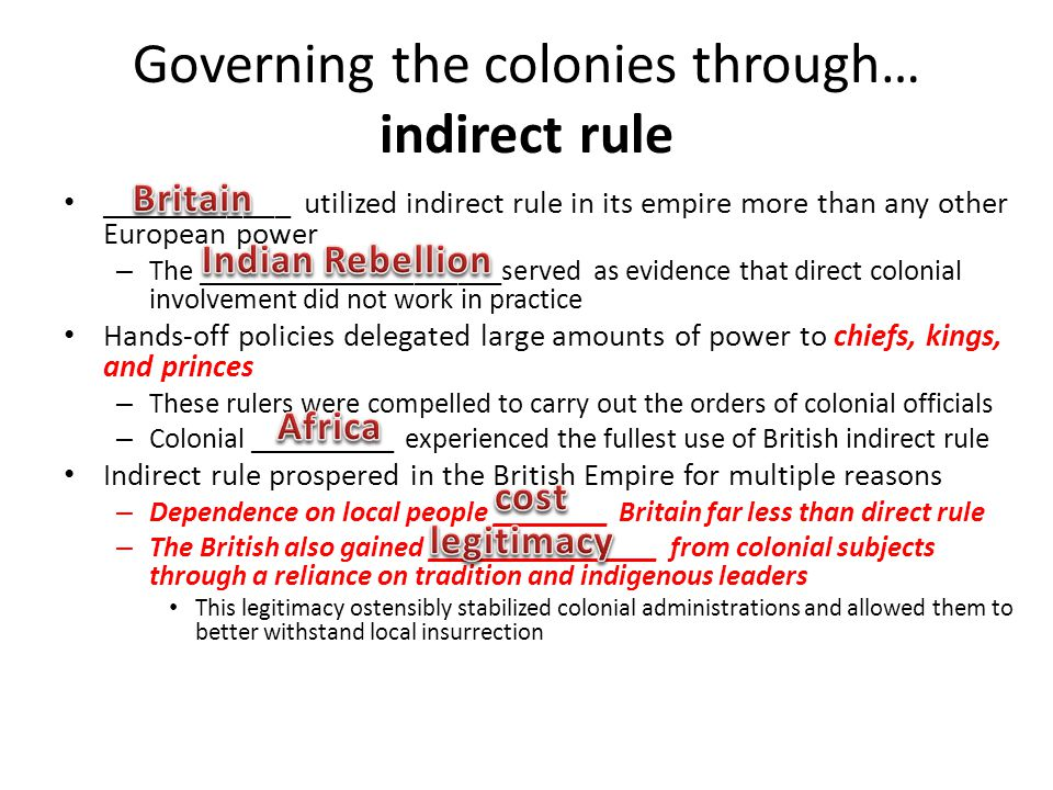 Governing the colonies through… indirect rule