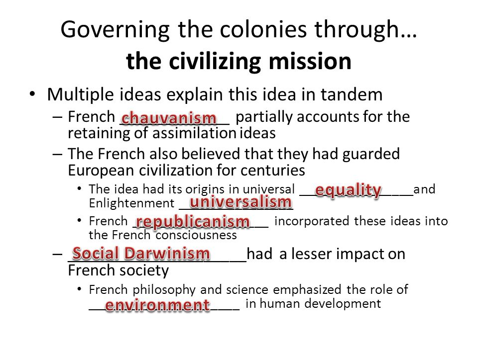 Governing the colonies through… the civilizing mission