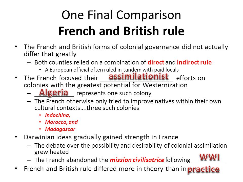 One Final Comparison French and British rule