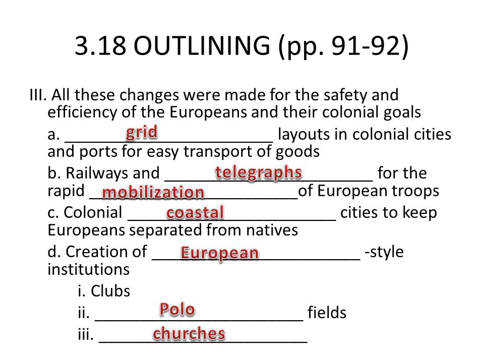 3.18 OUTLINING (pp. 91-92) grid telegraphs mobilization coastal