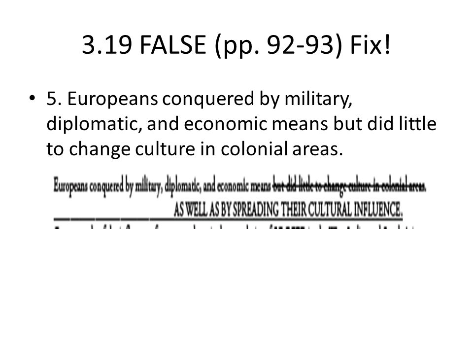 3.19 FALSE (pp. 92-93) Fix. 5.