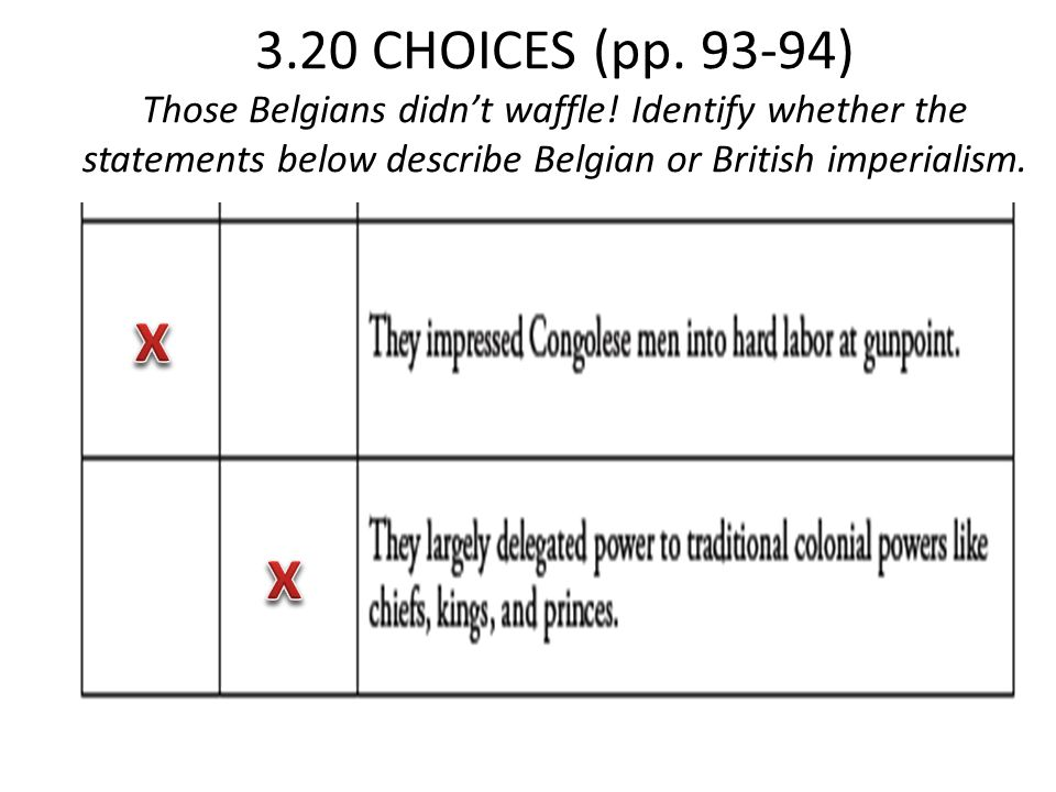 3. 20 CHOICES (pp. 93-94) Those Belgians didn't waffle