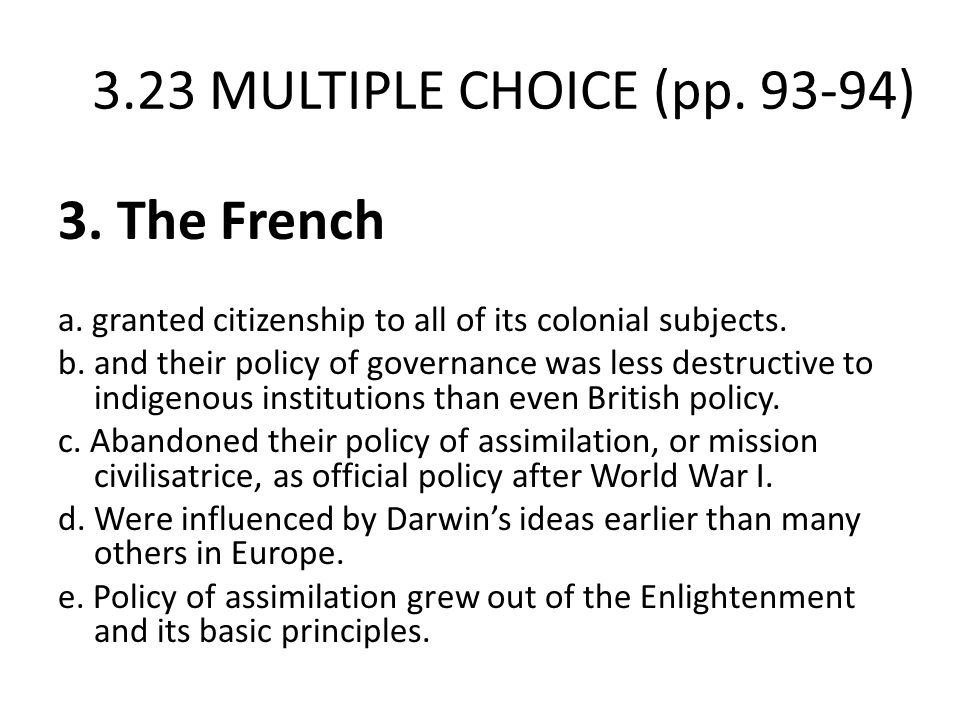 3.23 MULTIPLE CHOICE (pp. 93-94) 3. The French