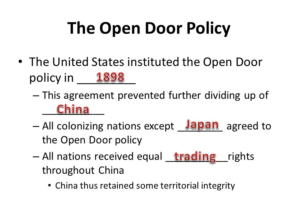The Open Door Policy The United States instituted the Open Door policy in _________. This agreement prevented further dividing up of ___________.