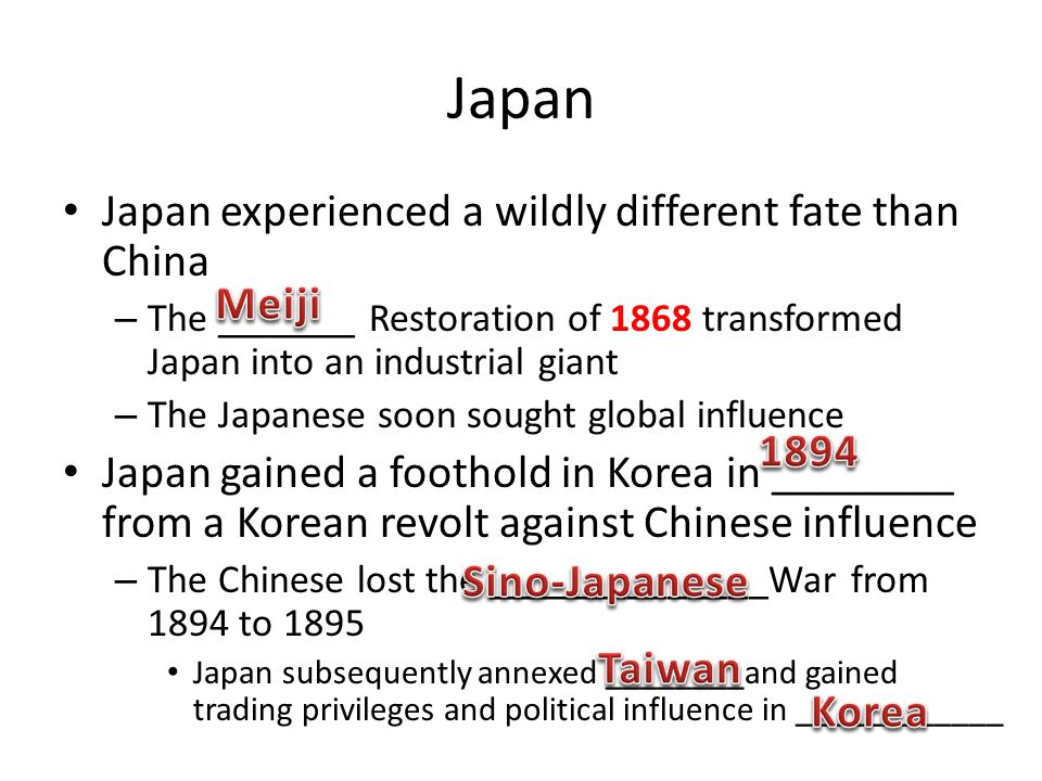 Japan Japan experienced a wildly different fate than China Meiji