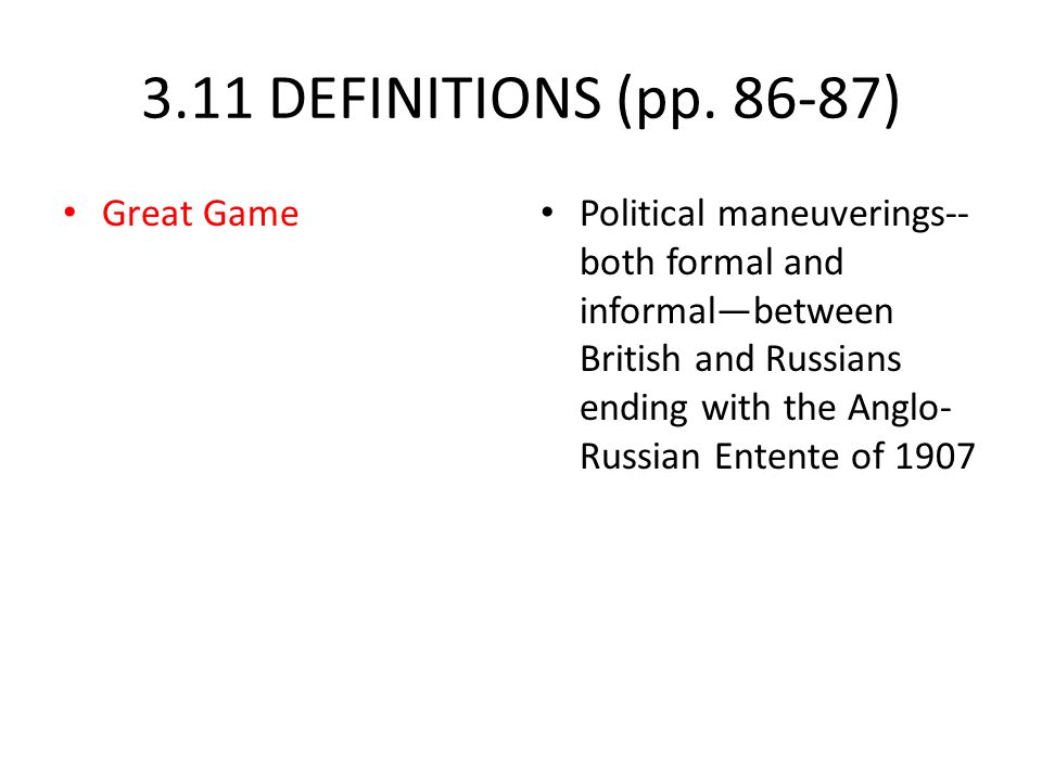 3.11 DEFINITIONS (pp. 86-87) Great Game