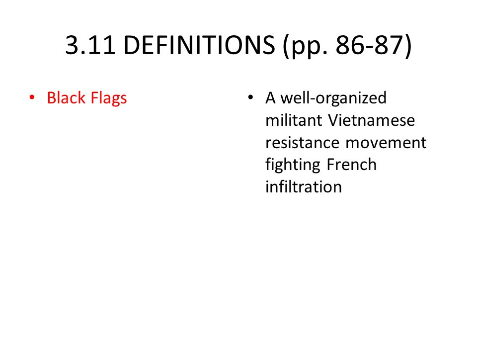 3.11 DEFINITIONS (pp. 86-87) Black Flags
