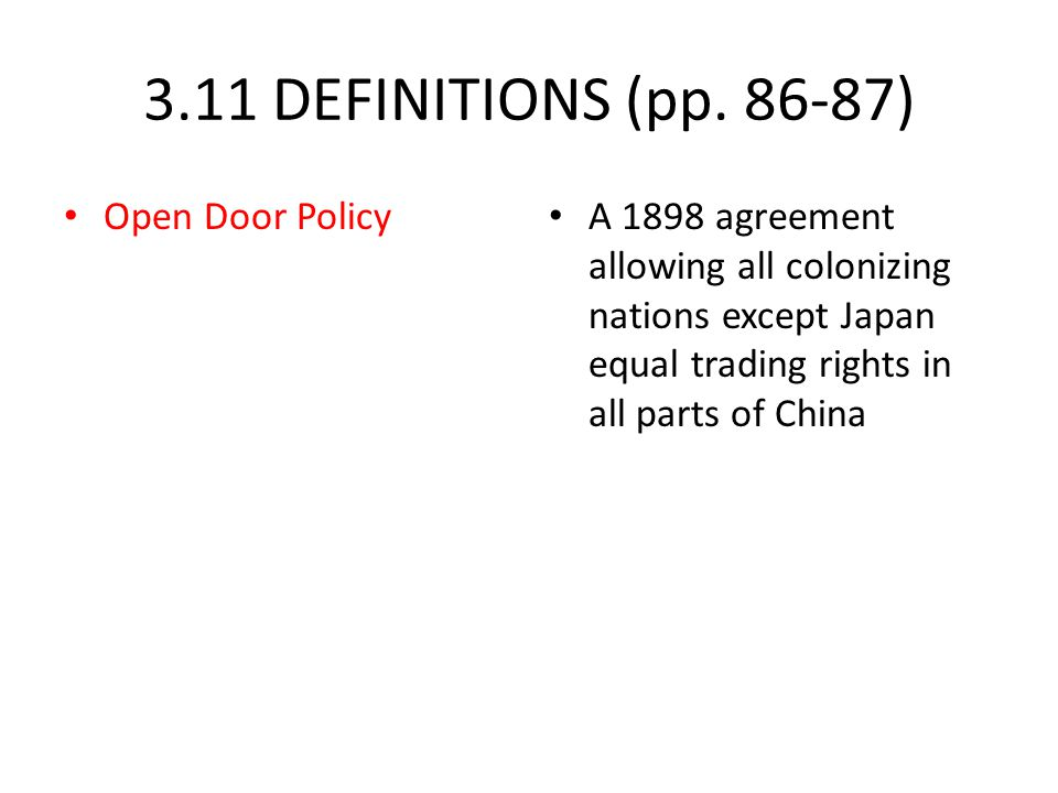 3.11 DEFINITIONS (pp. 86-87) Open Door Policy
