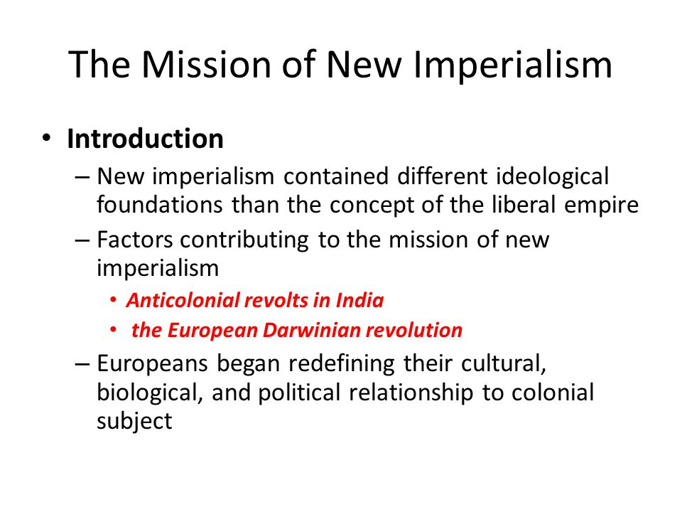 The Mission of New Imperialism