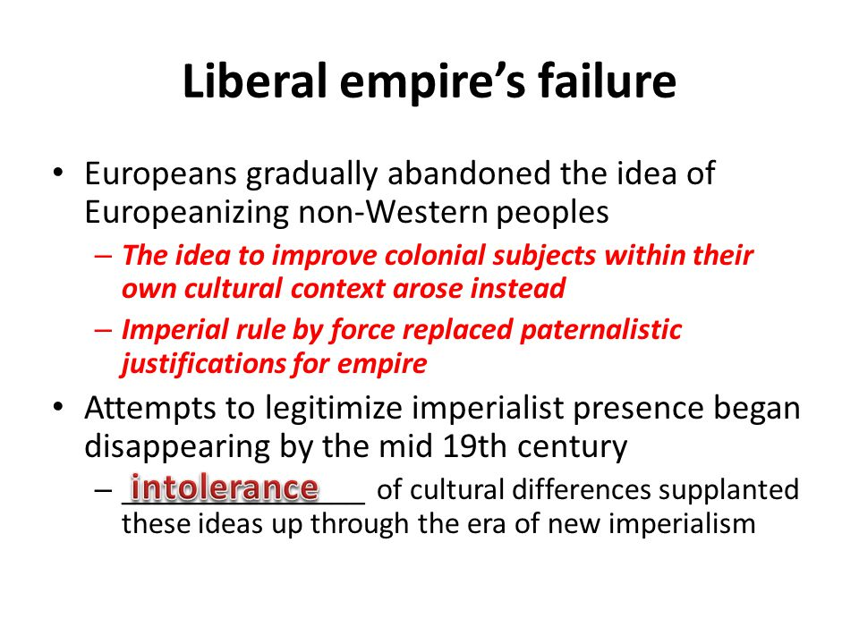 Liberal empire's failure