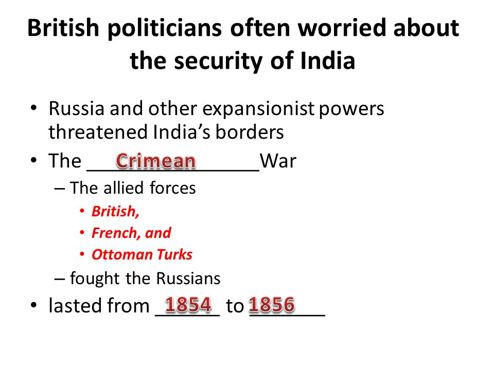 British politicians often worried about the security of India