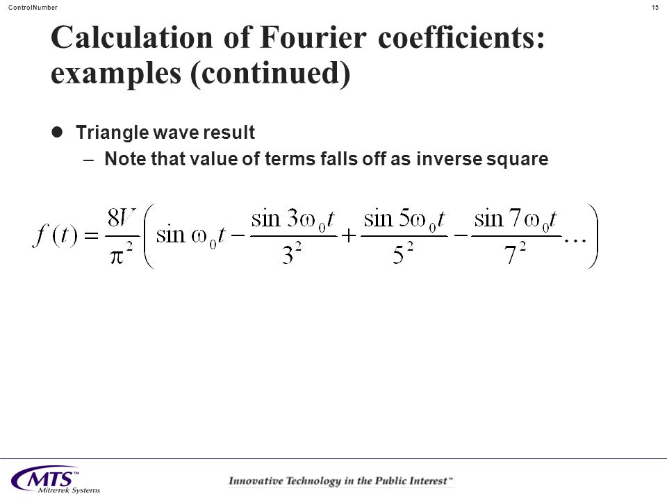 Calculation of Fourier coefficients: examples (continued)