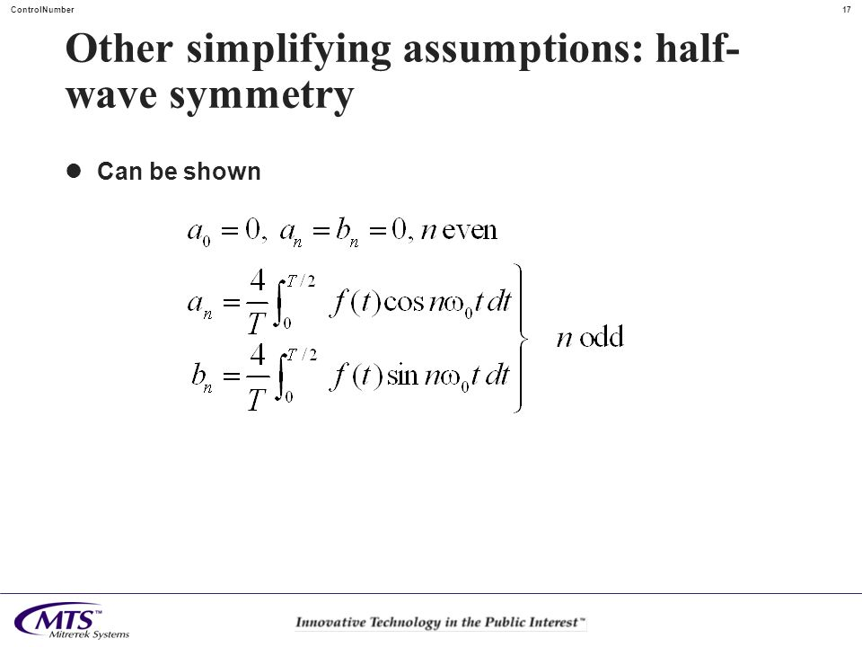 Other simplifying assumptions: half-wave symmetry