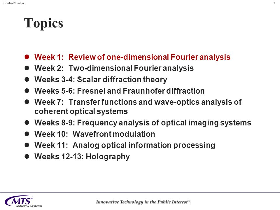 Topics Week 1: Review of one-dimensional Fourier analysis