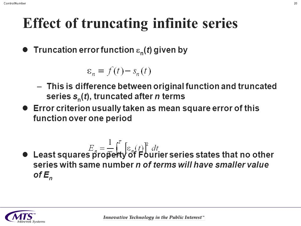 Effect of truncating infinite series