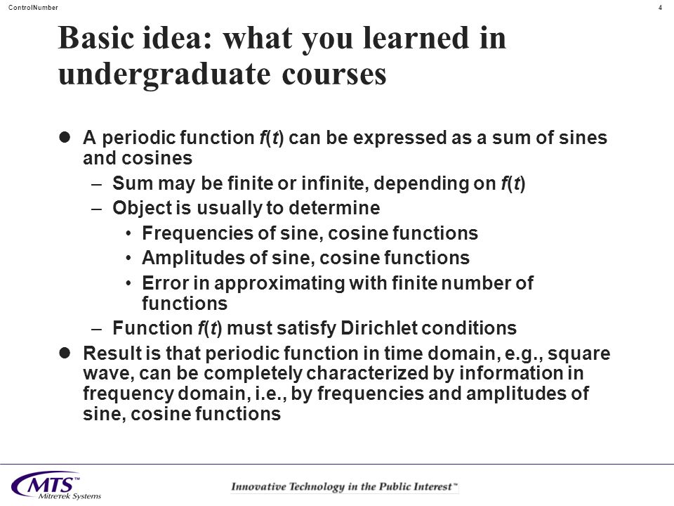 Basic idea: what you learned in undergraduate courses