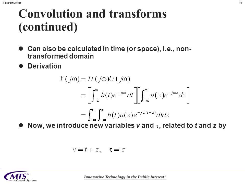 Convolution and transforms (continued)