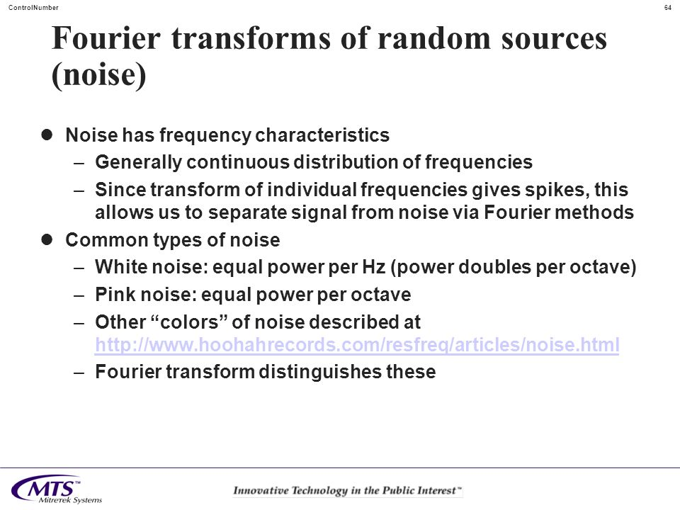 Fourier transforms of random sources (noise)
