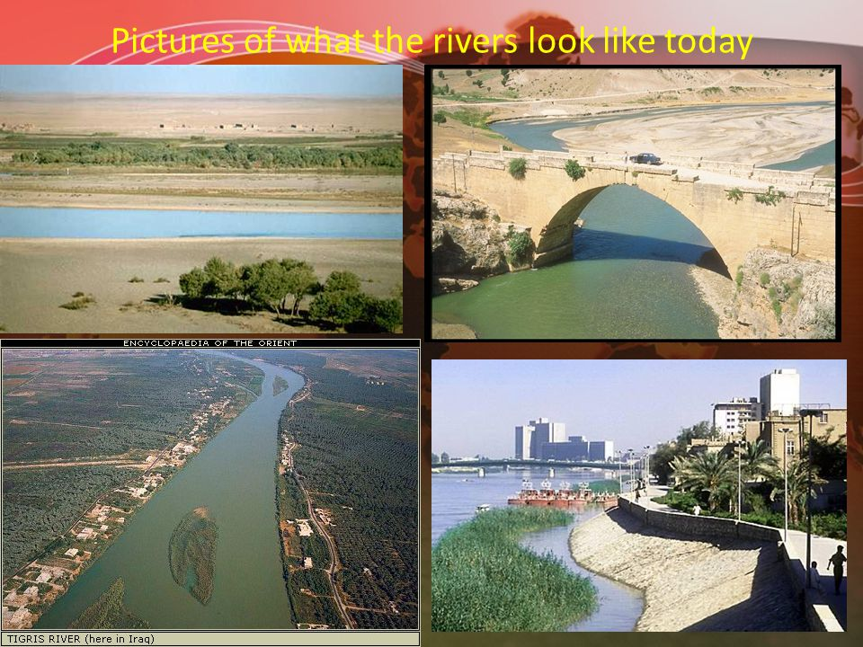 Pictures of what the rivers look like today