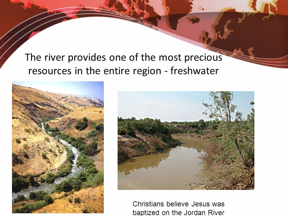 The river provides one of the most precious resources in the entire region - freshwater