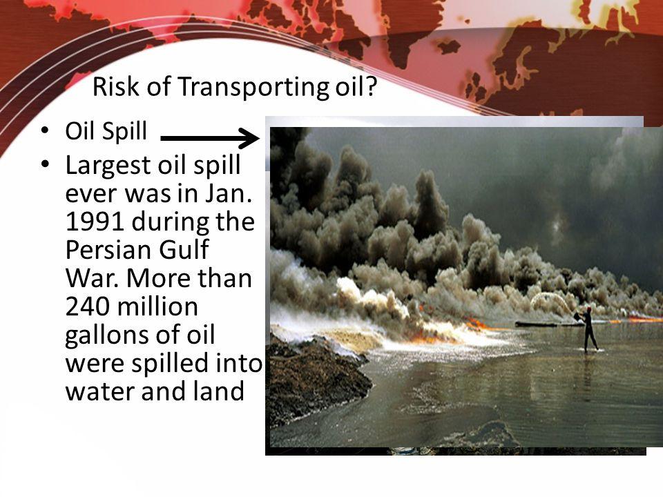 Risk of Transporting oil