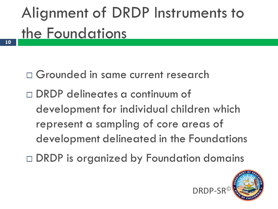 Alignment of DRDP Instruments to the Foundations