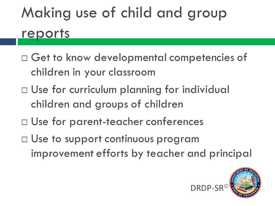 Making use of child and group reports