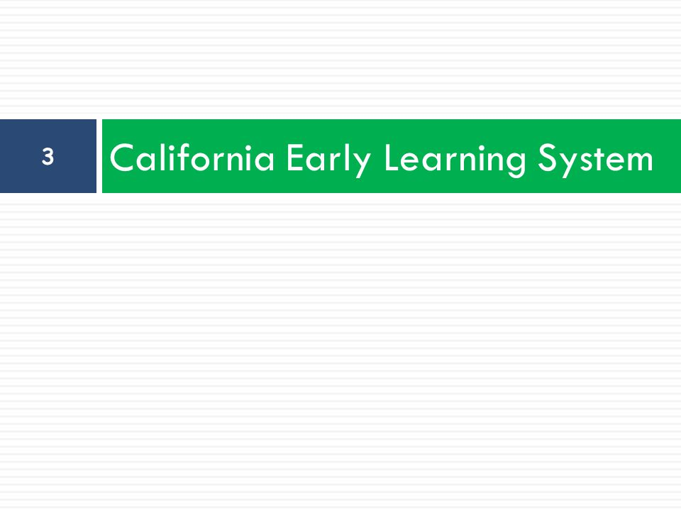 California Early Learning System