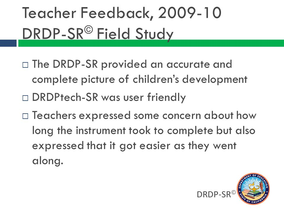 Teacher Feedback, 2009-10 DRDP-SR© Field Study
