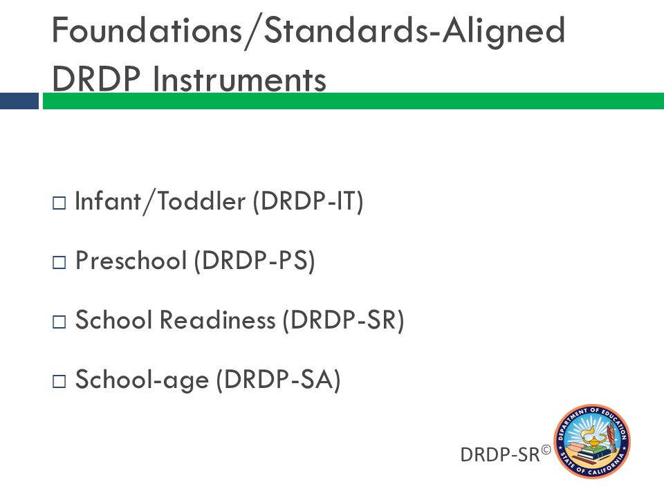 Foundations/Standards-Aligned DRDP Instruments