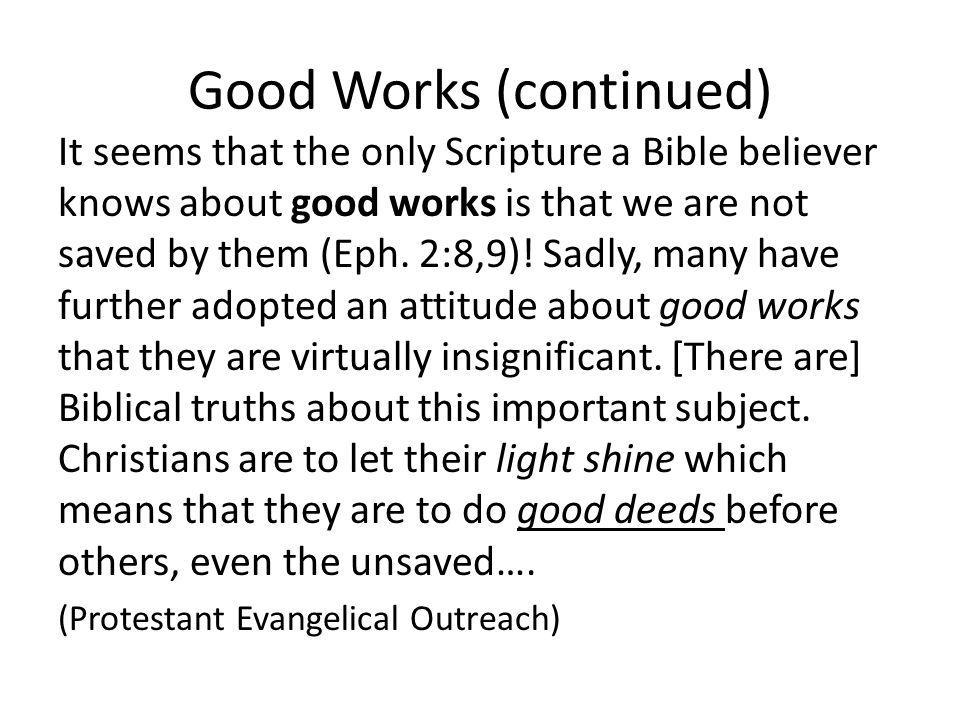 Good Works (continued)