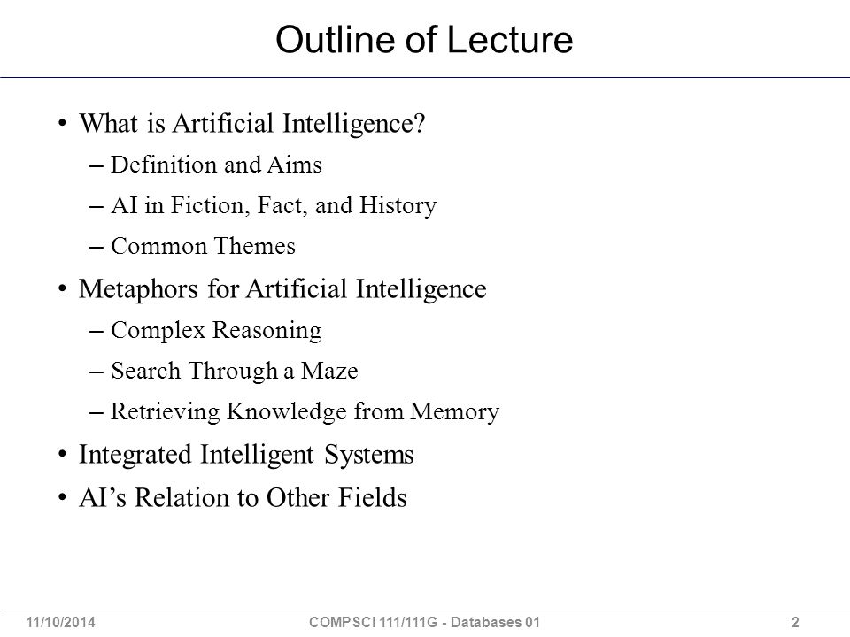 Outline of Lecture What is Artificial Intelligence