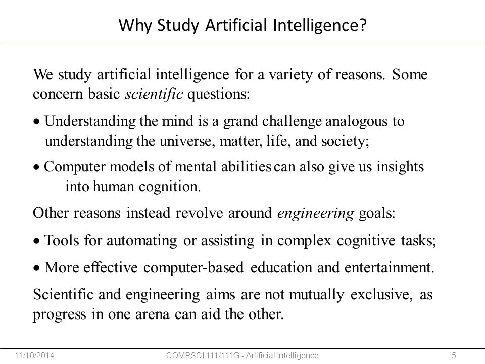 Why Study Artificial Intelligence