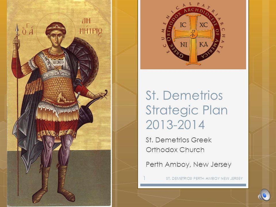 St. Demetrios Strategic Plan 2013-2014