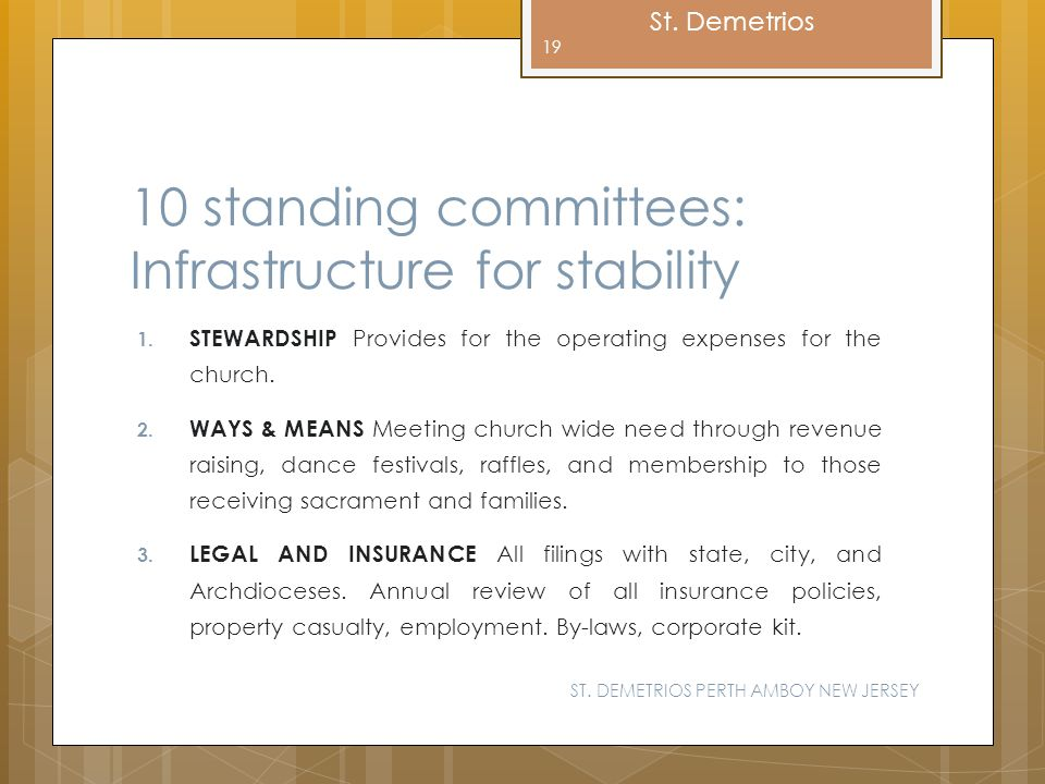 10 standing committees: Infrastructure for stability
