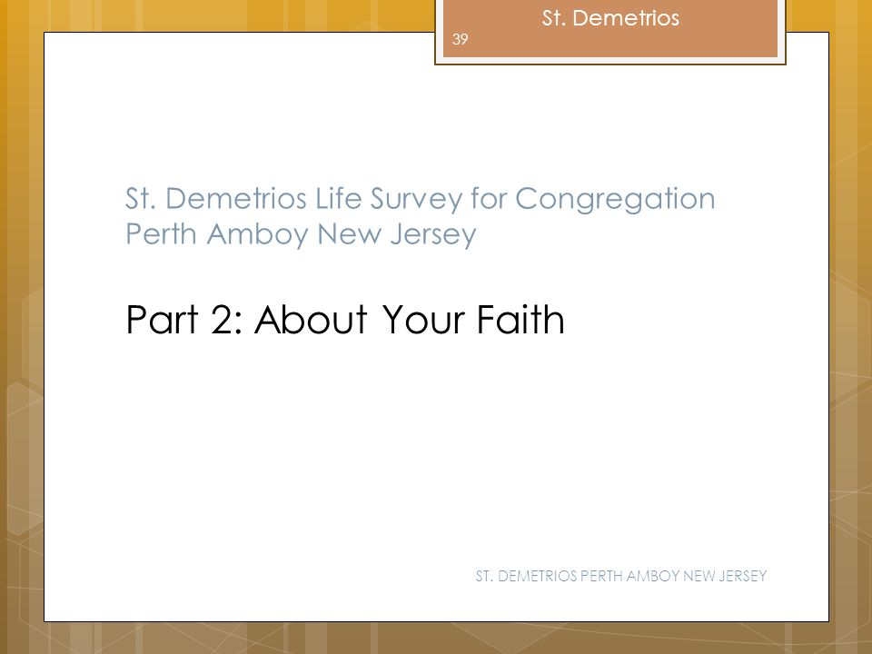 St. Demetrios Life Survey for Congregation Perth Amboy New Jersey