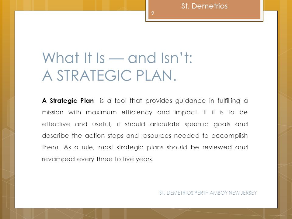 What It Is — and Isn't: A STRATEGIC PLAN.