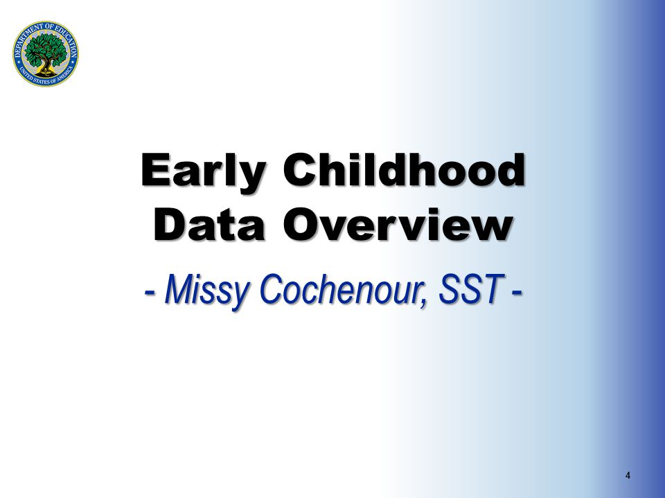 Early Childhood Data Overview