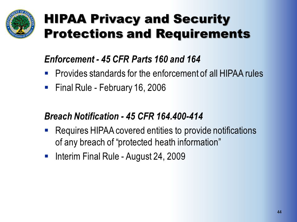 HIPAA Privacy and Security Protections and Requirements