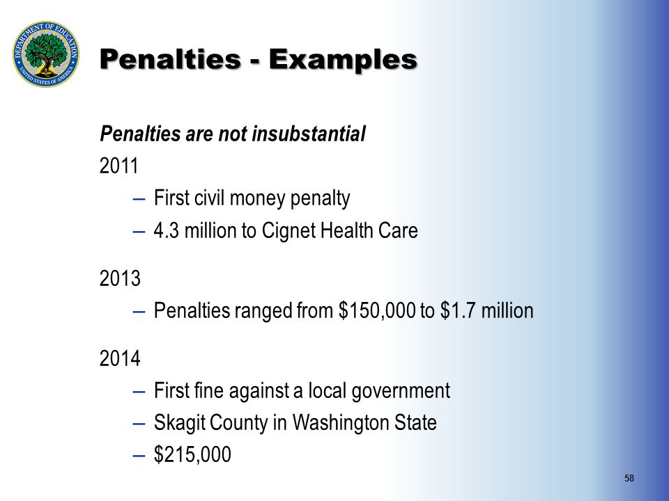 Penalties - Examples Penalties are not insubstantial 2011
