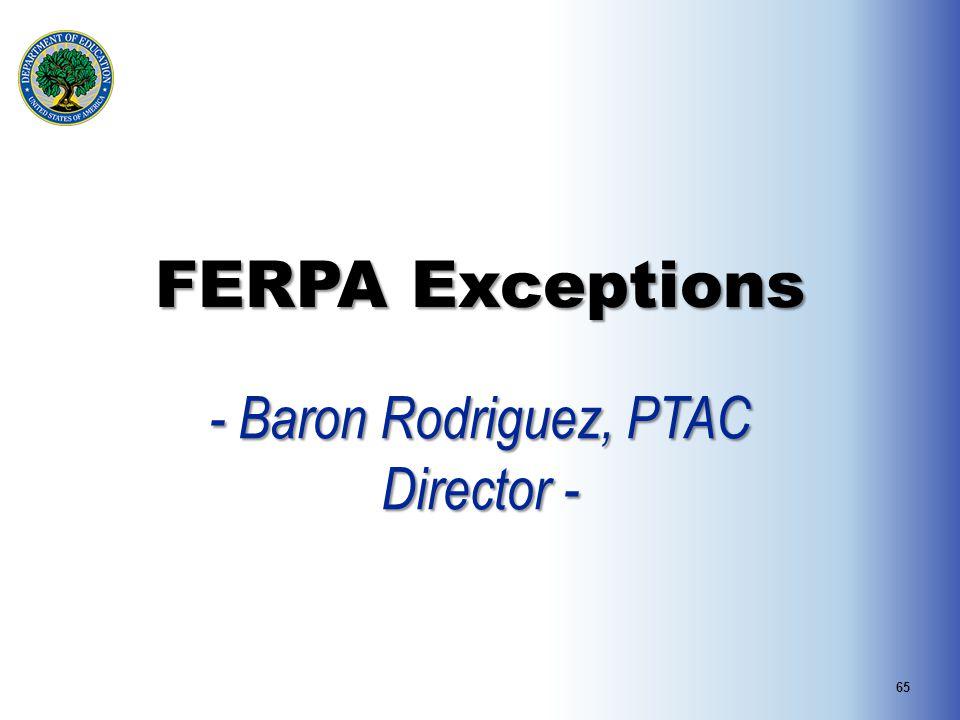 - Baron Rodriguez, PTAC Director -